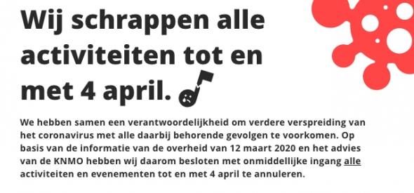 Wij schrappen alle activiteiten tot en met 4 april.
